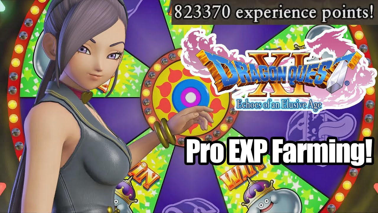 Dragon Quest XI: Echoes of an Elusive Age - Pro EXP Farming!
