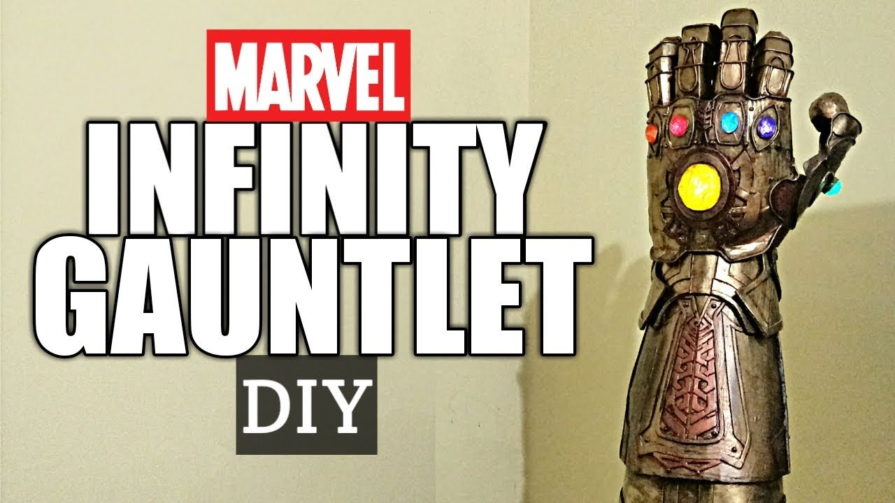 marvel infinity gauntlet from avenger infinity war diy youtube