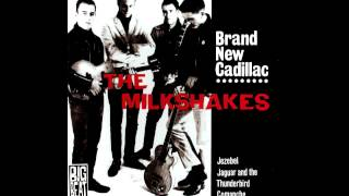 The Milkshakes - Jezebel (Frankie Laine Cover)