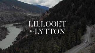 InstaFund La Prima // Lillooet to Lytton