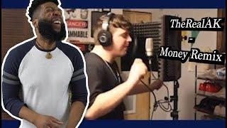 TheRealAK - Money Remix | reaction