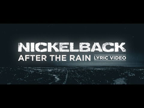 Nickelback - After The Rain [Lyric Video] Mp3