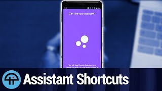 Assistant Shortcuts for Android