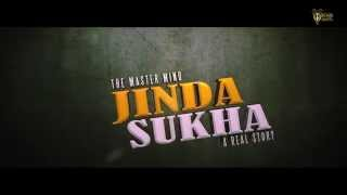 'THE MASTERMIND' JINDA SUKHA Official TEASER