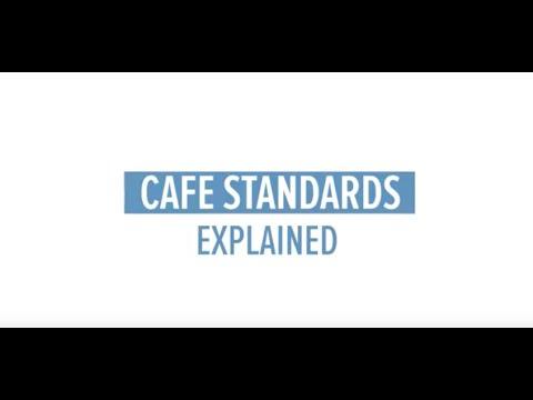CAFE Standards Explained