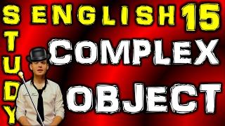 15. Английский: COMPLEX OBJECT / СЛОЖНОЕ ДОПОЛНЕНИЕ (Max Heart)