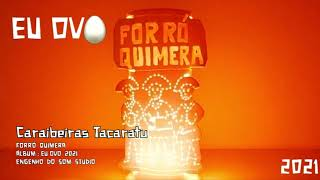 Forró Quimera 09 - Caraibeiras Tacaratu