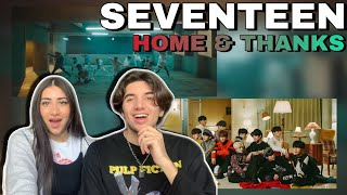 FIRST REACTION!! TO SEVENTEEN (세븐틴)- HOME & THANKS [M/V]…