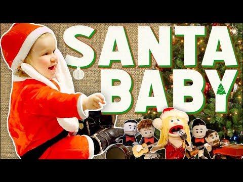 Santa Baby -  Walk off the Earth (Ft. Baby Santa)