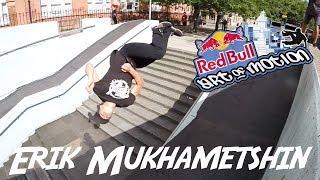 Erik Mukhametshin | Red Bull Art of Motion Submission | 2017