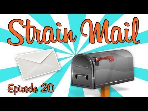 STRAIN MAIL! - (Episode 20)