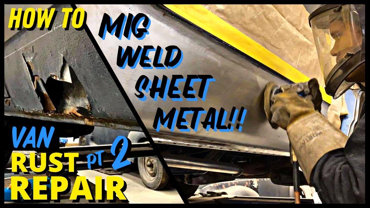How To MIG Weld Thin Sheet Metal - GMC G10 Boogie Van Rust Repair ( PT 2 )