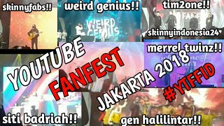 ZIGGY ZAGGA GEN HALILINTAR!!! YOUTUBE FANFEST JAKARTA 2018 DAN CONTENT CREATOR - #DWASVLOG  #YTFFID