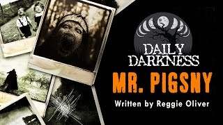 """Mr. Pigsny"" DAILY DARKNESS (Creepypasta Short Horror Podcast) • Scary Stories"