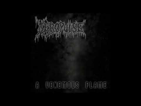 XeroPulse - A Venemous Flame (Single : 2018)