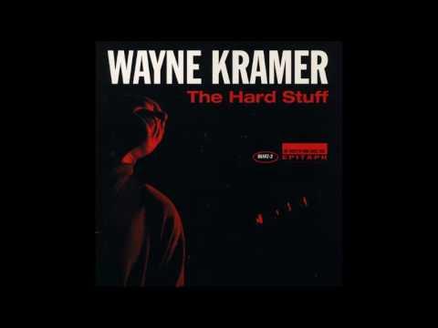 Wayne Kramer - Crack In The Universe (With Lyrics)