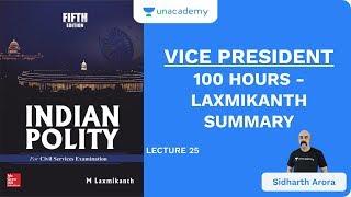 L25: Vice President | 100 Hours - Laxmikanth Summary | UPSC CSE | Sidharth Arora