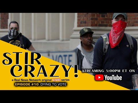 Stir Crazy! Episode #10: Dying to Vote