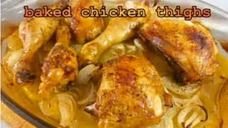YUMMY AND QUICK RECIPES (BAKED_CHICKEN_THIGHS)To_Make_at_home