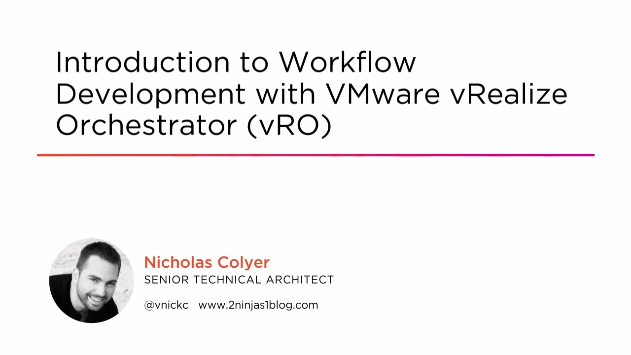 Introduction to Workflow Development with VMware vRealize