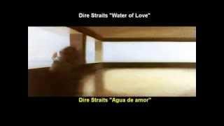 Dire Straits - Water of Love (Subtitulos español - inglés)