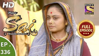 Mere Sai - Ep 336 - Full Episode - 7th January, 2019