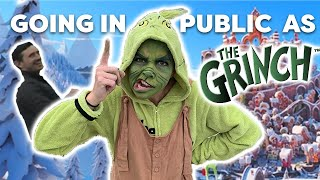 GRINCH TRANSFORMATION AND GOING OUT IN PUBLIC