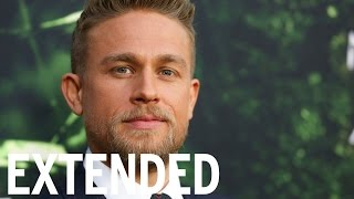 Charlie Hunnam Wrote His Girlfriend Love Letters On 'Lost City of Z' Set | EXTENDED
