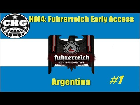 HOI4; Fuhrerreich - Argentina #1 - A Whole New World