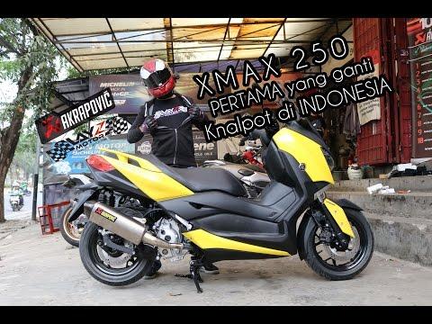 YAMAHA XMAX 250 PERTAMA YANG GANTI KNALPOT DI INDONESIA!