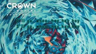 Скачать Crown The Empire Are You Coming With Me Lyrics