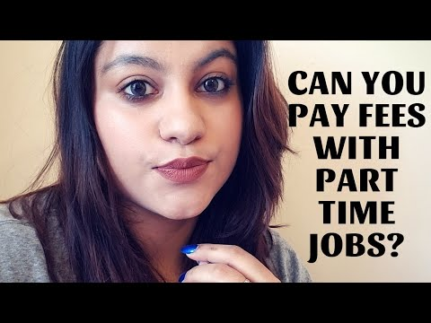 Paying Fees With Part Time Job? Is It Possible? |Indian Student Abroad || thatsosnneha