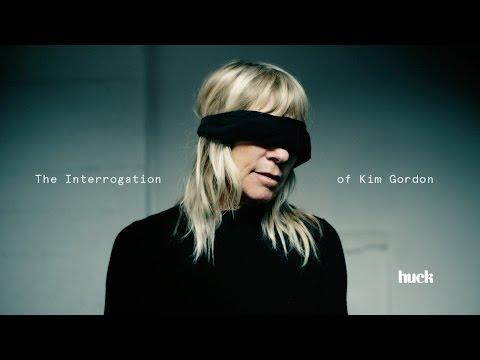 The Interrogation of Kim Gordon