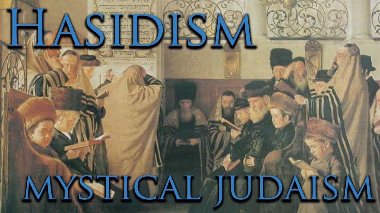 What is Hasidism?