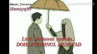 Dhoharoddinul muayyad    Lirik lagu sholawatan paling syandu