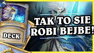 TAK TO SIĘ ROBI BEJBE! - BIG SPELL MAGE - Hearthstone Deck (The Boomsday Project)
