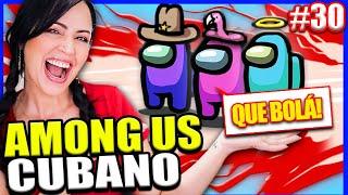 RETO AMONG US ARGENTINO Y CUBANO! 😂 Hoy jugamos Among US pero imitando Acentos 😱 Sandra Cires Play
