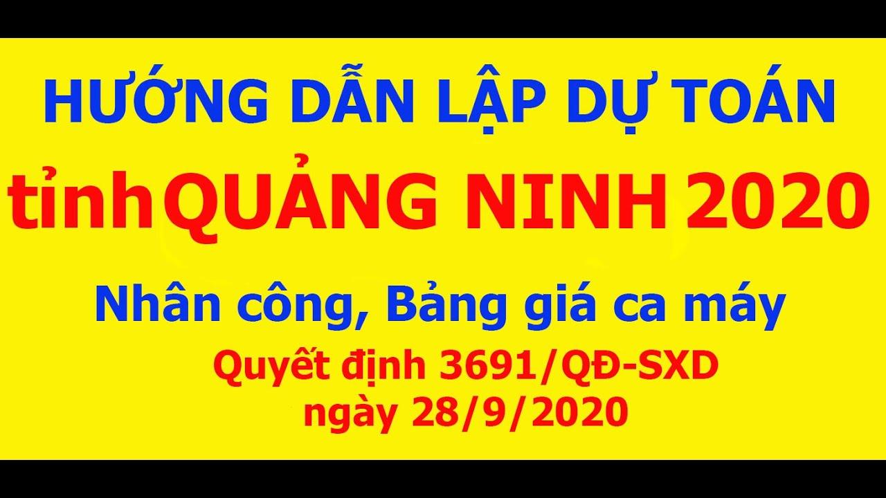 Hướng dẫn lập dự toán tỉnh Quảng Ninh năm 2020   SỞ XÂY DỰNG