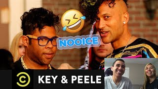 Key & Peele - NOOICE | Emotionally Moved | B&D Reactions |