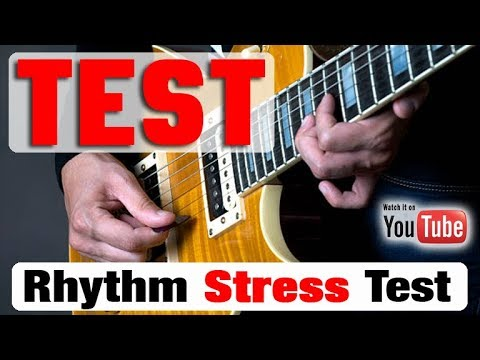 "Rhythm Guitar ""Stress"" Test [CAN YOU PASS?]"