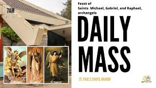 LIVE DAILY MASS | TUESDAY 29TH SEPTEMBER 2020 | ST. PAUL'S UNIVERSITY CHAPEL, NAIROBI