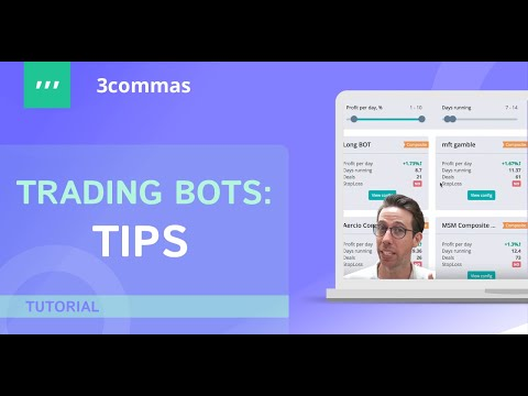 Trading bots: tips. 3Commas official video.