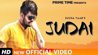 Judai - Sucha Yaar (Full Video Song) | Latest Punjabi Song 2020 | Prime Time Originals