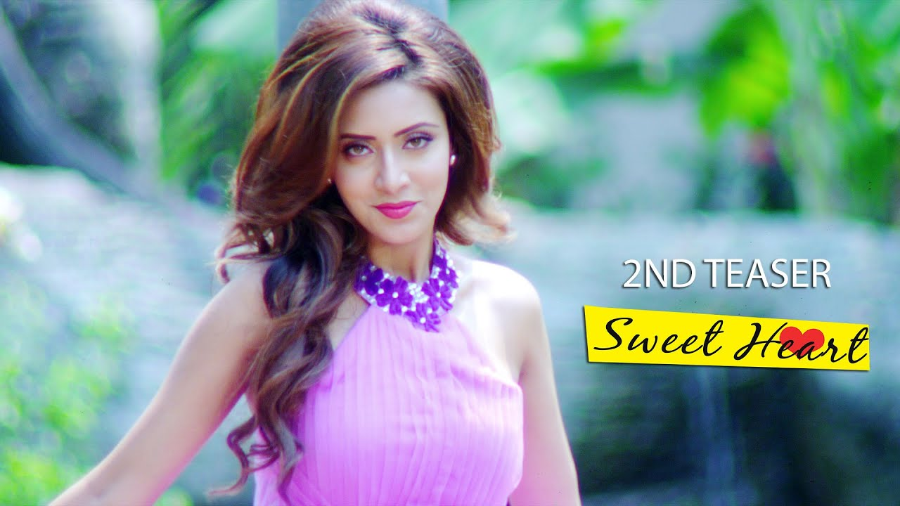 Sweetheart Bengali Movie 2nd Official Teaser Riaz Bidya