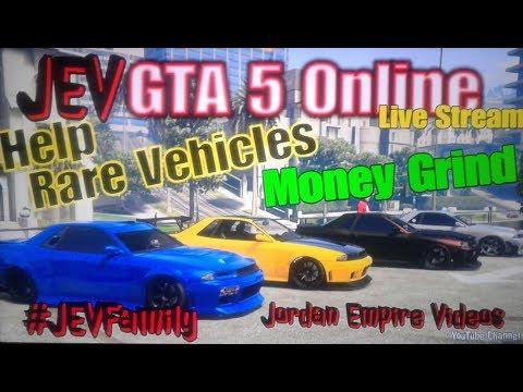 GTA 5 Online #JEVFamily Rare Vehicles Spawn Help ( Rare Vehicles, Fast Cash, Online Help & Fun)