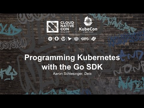 Programming Kubernetes with the Go SDK [I] - Aaron Schlesing