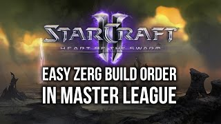 StarCraft 2: Playing The EASY Zerg Build Order In Master League!