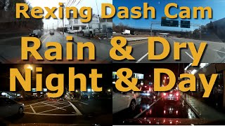 Rexing v1 - Rainy, Dry, Night, Day, Road, Highway Dash Cam Scenes 1080p