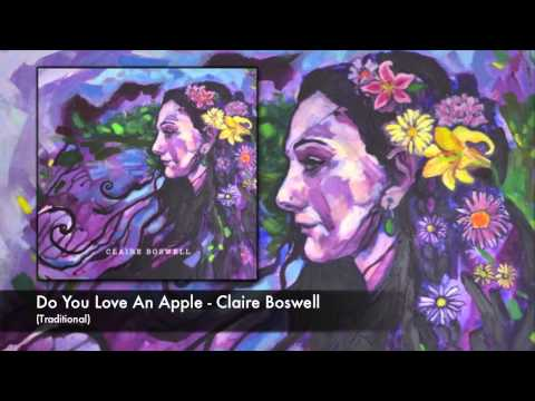 Do You Love An Apple - Claire Boswell