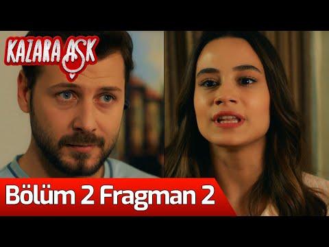 Kazara Aşk 2. Bölüm 2. Fragman